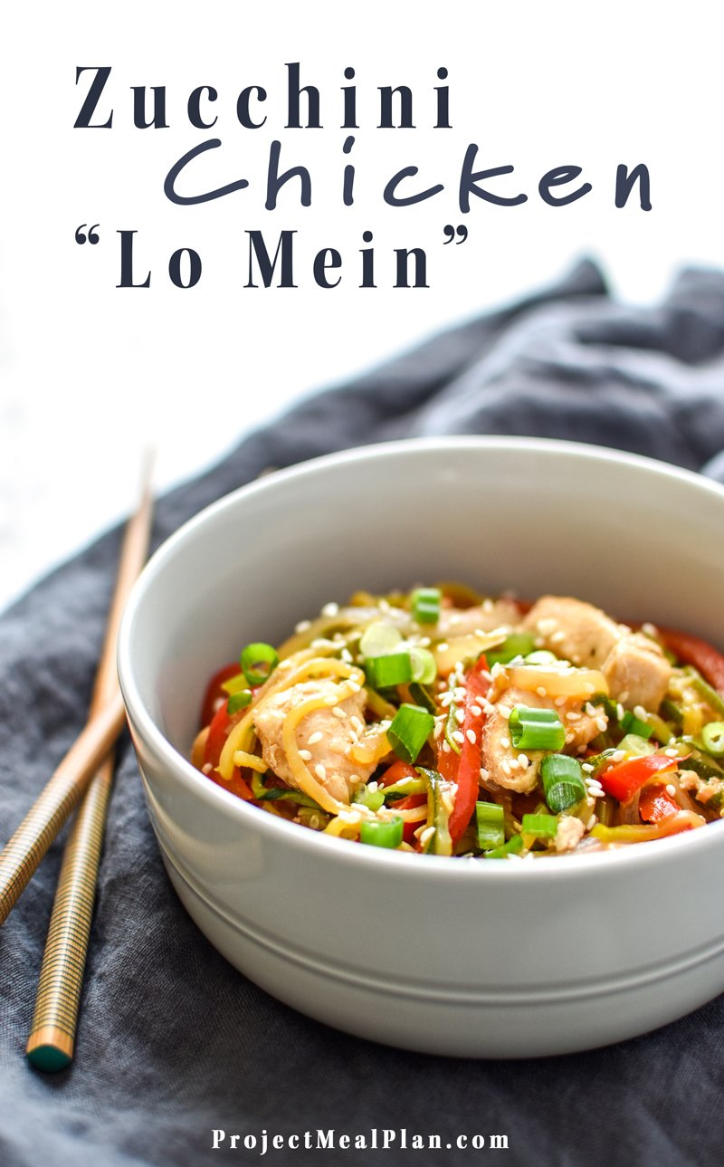 "Zucchini Chicken ""Lo Mein"" - A noodle inspired dish made with zucchini noodles and juicy chicken breast. This Zucchini Chicken ""Lo Mein"" will satisfy your pasta and take-out cravings! - ProjectMealPlan.com"