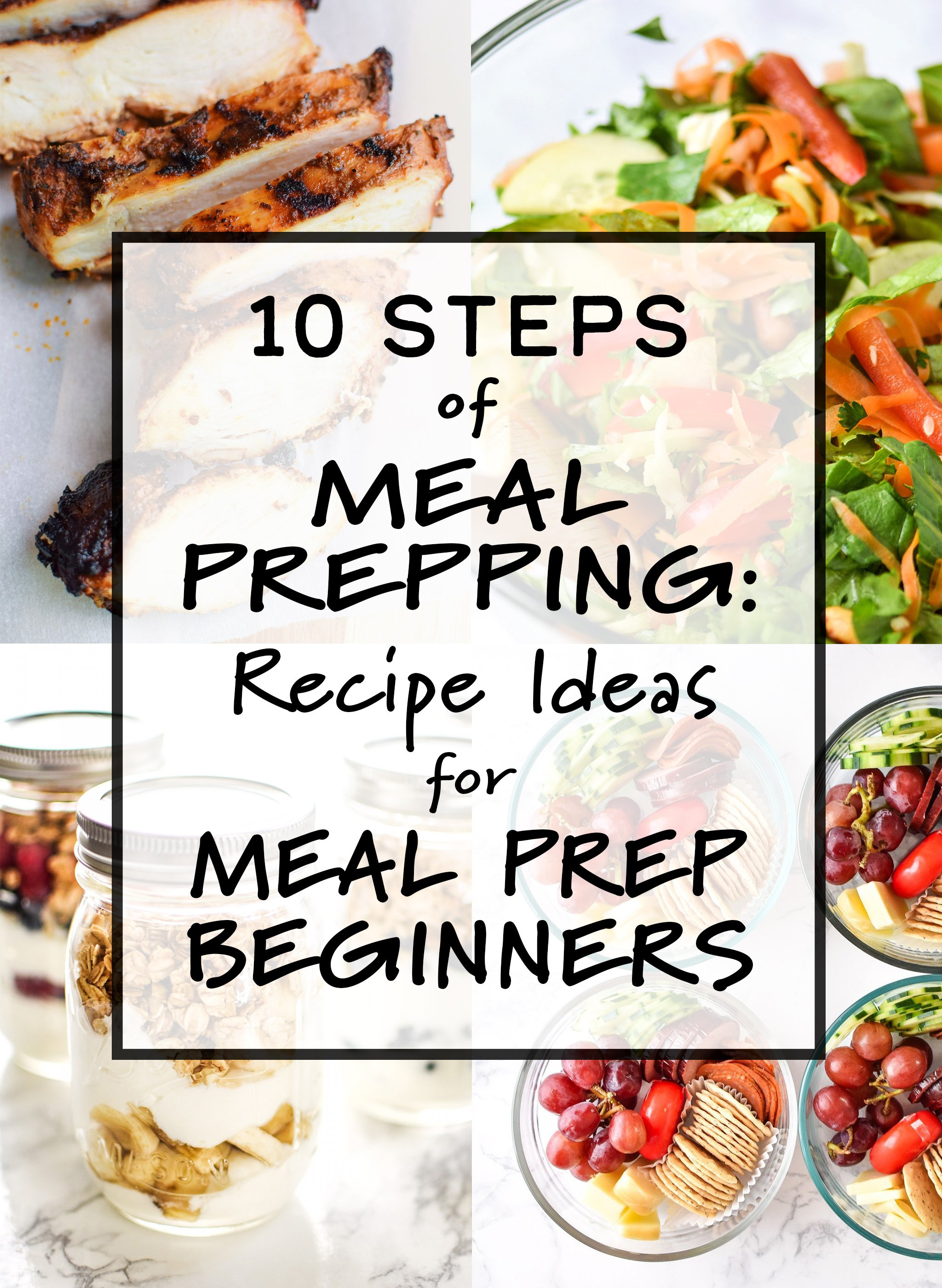 cover photo for 10 steps of meal prepping recipe ideas for meal prep beginners
