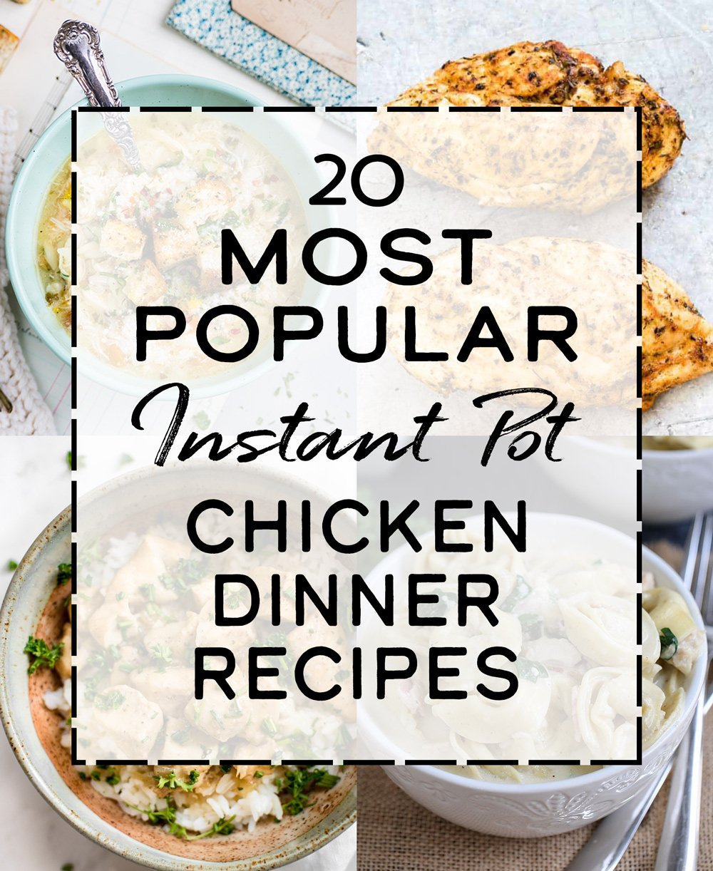 20 Most Popular Instant Pot Chicken Dinner Recipes Project Meal Plan