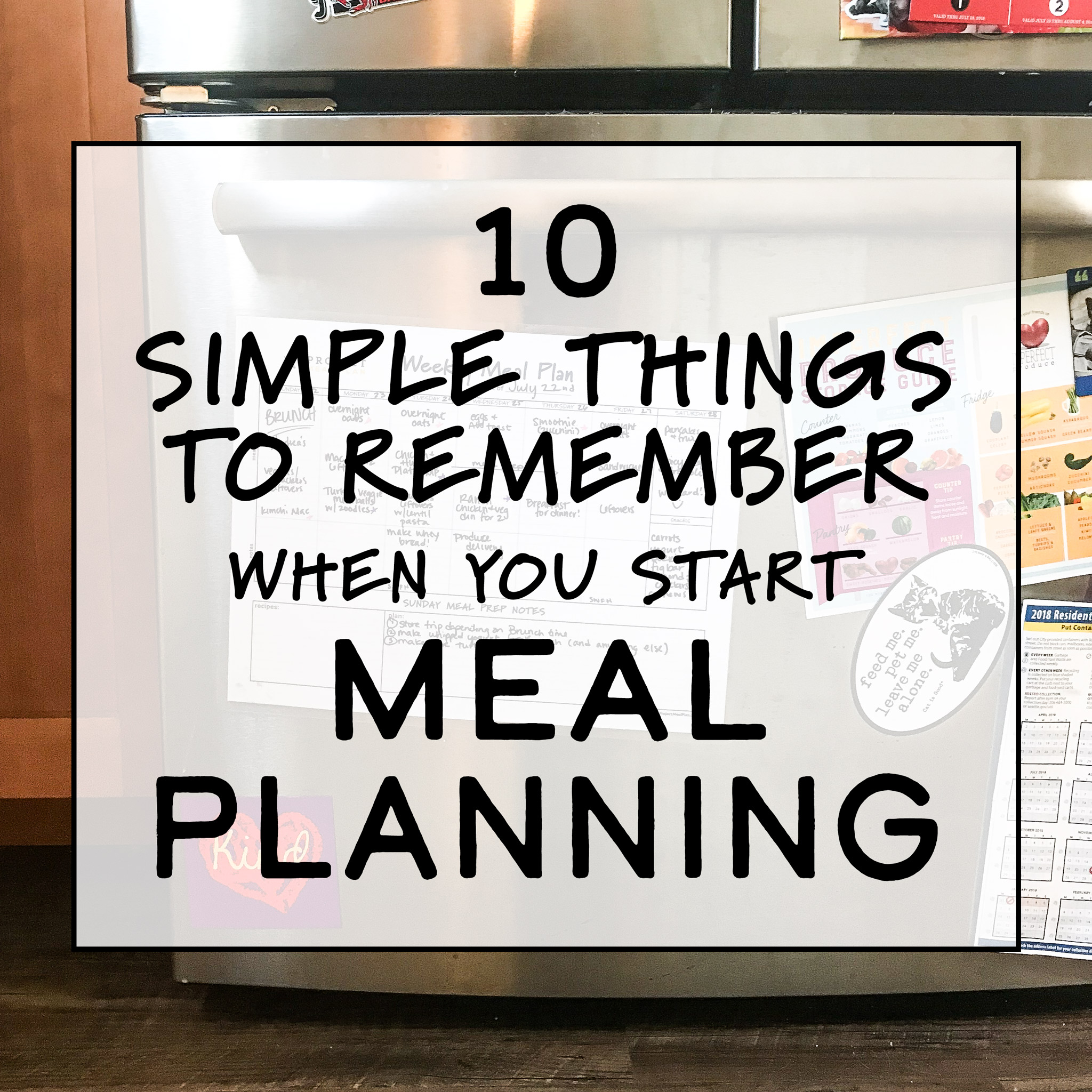 10 Simple Things to Remember When You Start Meal Planning