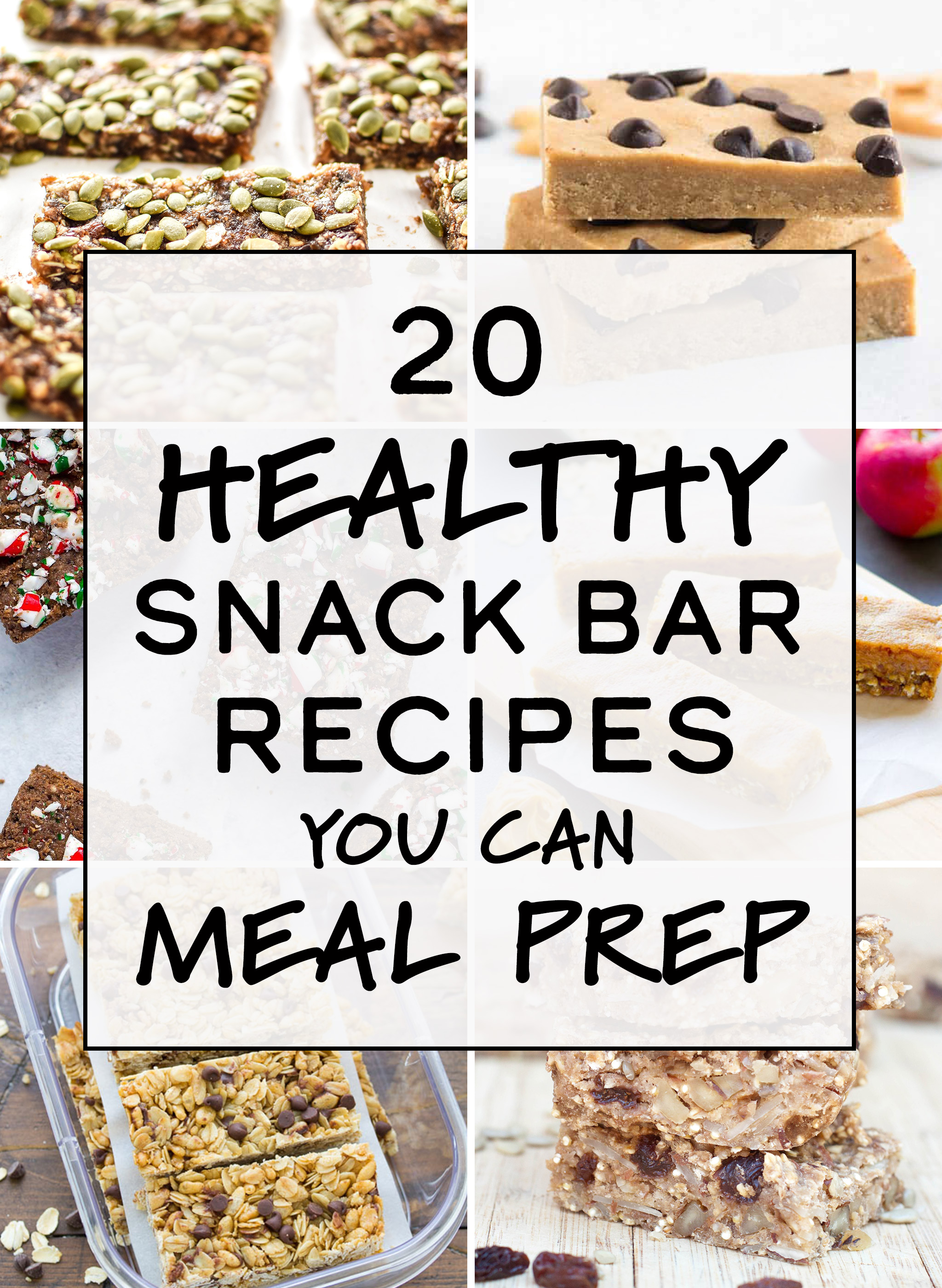 cover image for the article 20 Healthy Snack Bar Recipes You Can Meal Prep