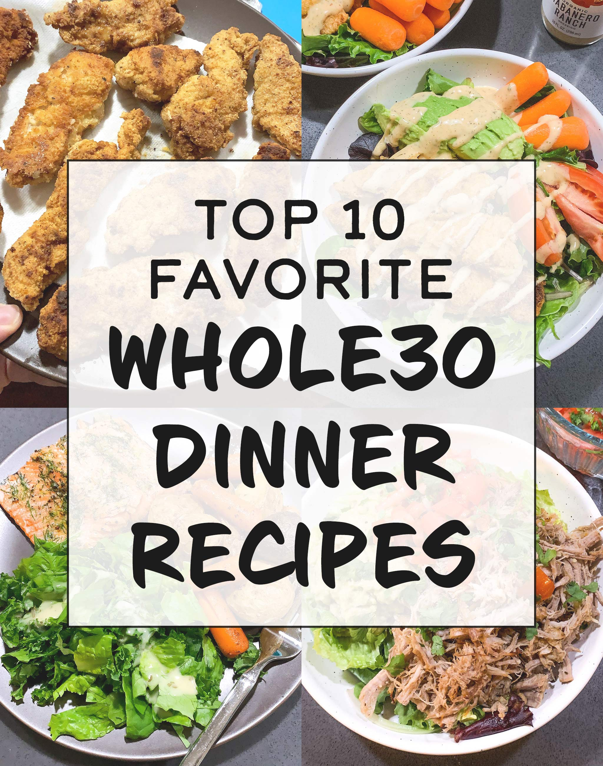 cover for top 10 favorite whole30 dinner recipes