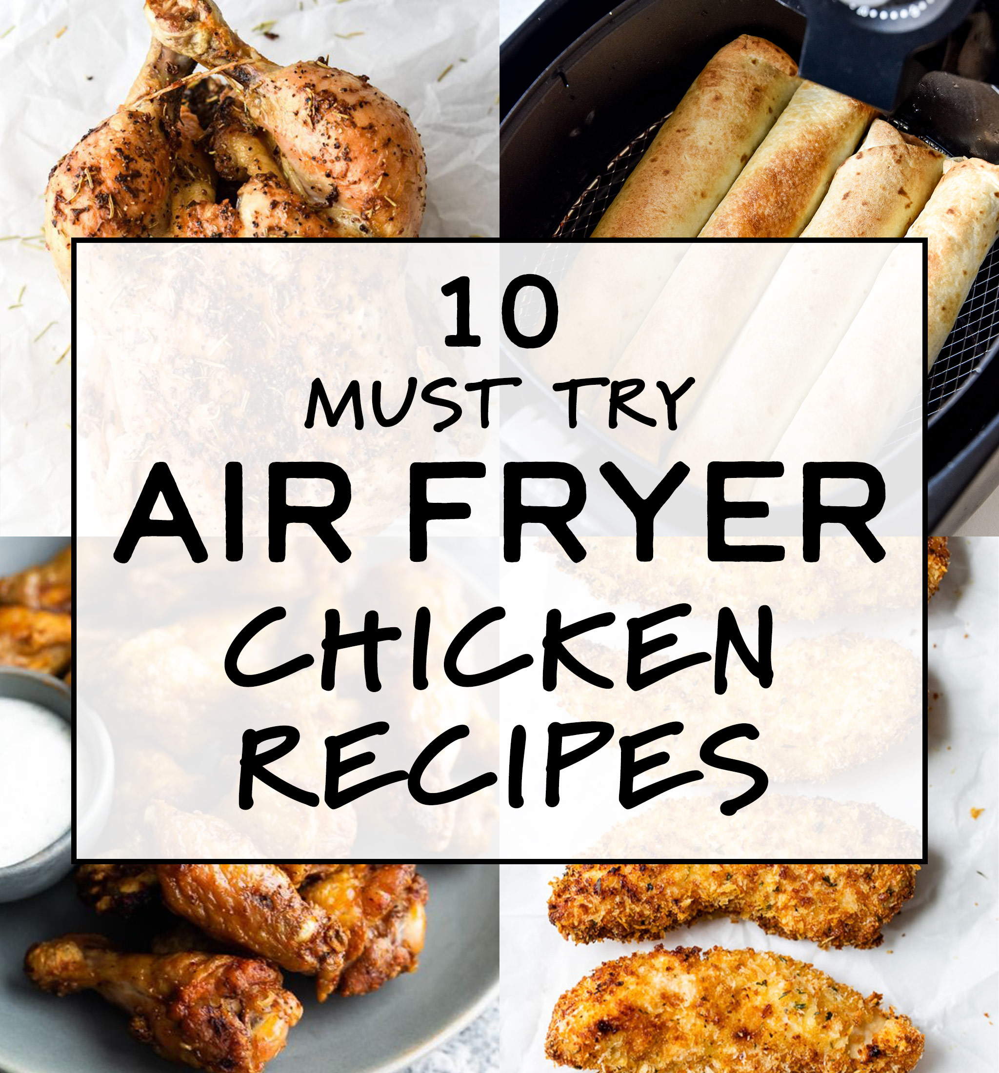 cover photo for must try air fryer chicken recipes