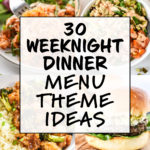 cover for 30 weeknight dinner menu theme ideas